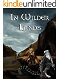 In Wilder Lands (The Fall of Eldvar Book 1) (English Edition)