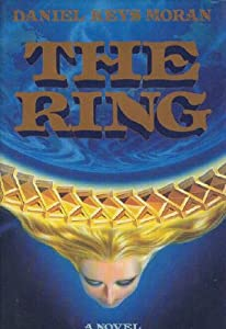 The Ring by Daniel Keys Moran