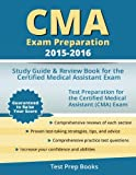 img - for CMA Exam Preparation 2015-2016: Study Guide & Review Book for the Certified Medical Assistant Exam book / textbook / text book