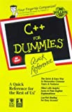 C++ for Dummies Quick Reference (For Dummies: Quick Reference (Computers))