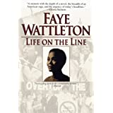 Life on the Line by Faye Wattleton