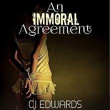 An Immoral Agreement | Livre audio Auteur(s) : C. J. Edwards Narrateur(s) : Ivy Swanson