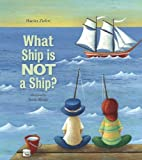 What Ship Is Not a Ship?