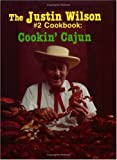 The Justin Wilson #2 Cookbook: Cookin