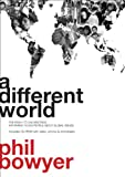 A Different World (Youthwork) (Youthwork)