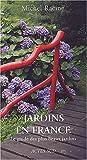 echange, troc Michel Racine - Jardins en France