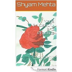 Yoga Philosophy and Practice: Bhakti, Hatha, Jnana, Karma, Kundalini (Iyengar) and Raja yogas (English Edition)