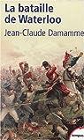 La Bataille de Waterloo par Damamme