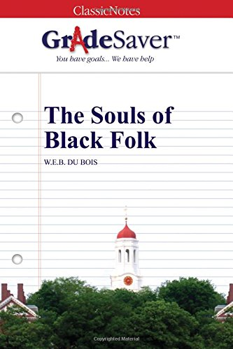 black essay folk soul The souls of black folk this was a great excerpt from dubois i'm quite sure this story was very emotional to the readers as it was to me i enjoyed the.