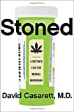 img - for Stoned: A Doctor's Case for Medical Marijuana book / textbook / text book