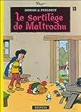 "Afficher ""Johan et Pirlouit n° 13<br /> Le Sortilège de Malcrochu"""