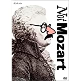 Not Mozart (Letters, Riddles and Writs / M is for Man, Music, Mozart )