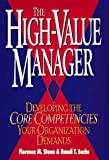 img - for The High-Value Manager: Developing the Core Competencies Your Organization Demands book / textbook / text book