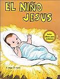 El Nino Jesus (Libros Para Colorear) (Spanish Edition)