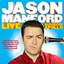 Jason Manford - Live at the Manchester Apollo (       UNABRIDGED) by Jason Manford