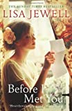 Lisa Jewell Before I Met You by Jewell, Lisa (2013)