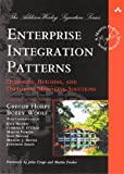 Enterprise Integration Patterns: Designing, Building, and Deploying Messaging Solutions (The Addison-Wesley Signature Series)