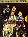 The Blackadder Collection (BBC Radio Collection) (0563558113) by Curtis, Richard