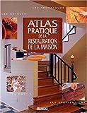 echange, troc  - Atlas Pratique de la restauration de la maison