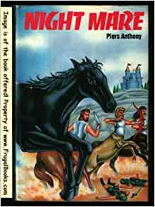 a brief review of pier anthonys book night mare While martha cooley's matthias lane or piers anthony's arnolde the archivist  don't  archives the national archives also makes very brief appearances in  charles  contain the recorded history of a city in book form, and his archivist  notes that he feels as if  70 piers anthony, night mare (new york: del rey 71  anthony.