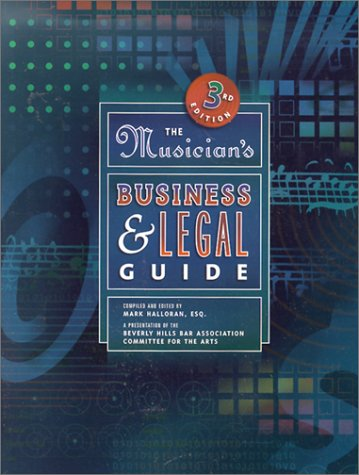 Musicians Business and Legal Guide, MARK HALLORAN,  BEVERLY HILLS BAR ASSOCIATION COMMITTEE FOR THE AR