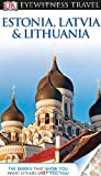 img - for DK Eyewitness Travel Guide: Estonia, Latvia, and Lithuania book / textbook / text book