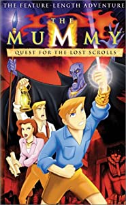 The Mummy - Quest for the Lost Scrolls [VHS]