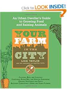 Your Farm in the City: An Urban-Dweller's Guide to Growing Food and Raising Animals by Food Drying Books