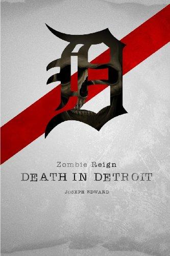 Zombie Reign:: Death In Detroit