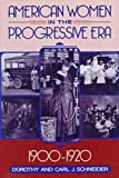 img - for American Women in the Progressive Era, 1900-1920 book / textbook / text book