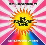 Sunburst Band Until The End Of Time