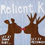 Let It Snow Baby... Let It Reindeer