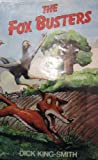 The Fox Busters (0575024445) by King-Smith, Dick
