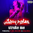 Mickey Avalon - Stroke Me mp3 download