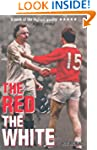 The Red & The White: A History of Eng...