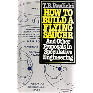 Click to buy Tesla Inventions: How to Build a Flying Saucer: And Other Proposals in Speculative Engineerings <b>Paperback</b> from Amazon!