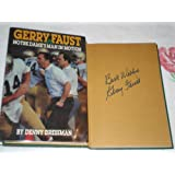 Gerry Faust, Notre Dame's man in motion: From Moeller High to Notre Dame ~ Denny Dressman