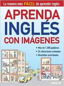 By Santillana Aprenda ingles con imagenes (Learn English with Images