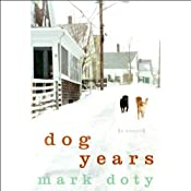 Dog Years | [Mark Doty]
