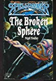 img - for The Broken Sphere (Spelljammer : the Cloakmaster Cycle, Book 5) book / textbook / text book