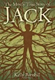 Kelly Barnhill'sThe Mostly True Story of Jack [Hardcover]2011