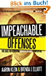 Impeachable Offenses: The Case for Re...