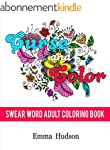 Curse and Color: Swear Word Adult Col...