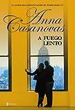 A fuego lento (Novela romántica)