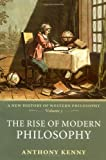 Cover of The Rise of Modern Philosophy by Anthony Kenny 0198752768