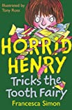 ISBN: 1858813719 - Horrid Henry Tricks the Tooth Fairy