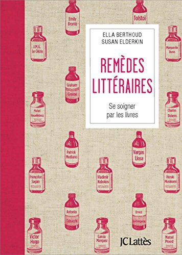 Remèdes littéraires : se soigner par les livres