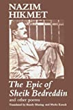 The Epic of Sheik Bedreddin and Other Poems