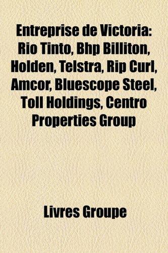 entreprise-de-victoria-rio-tinto-bhp-billiton-holden-telstra-rip-curl-amcor-bluescope-steel-toll-hol