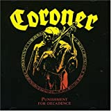 Punishment For Decadence Coroner